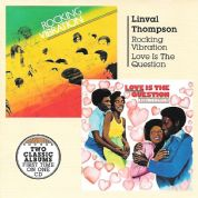Linval Thompson - Rocking Vibration / Love Is The Question (Burning Sounds) CD